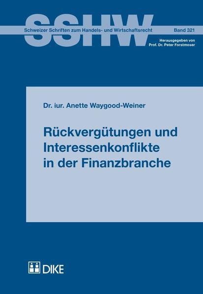 Rückvergütungen und Interessenkonflikte in der Finanzbranche - Coverbild