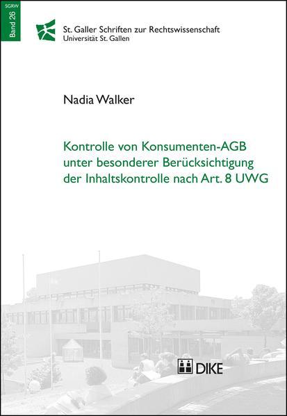 Kontrolle von Konsumenten-AGB unter besonderer Berücksichtigung der Inhaltskontrolle nach Art. 8 UWG - Coverbild