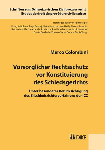 Vorsorglicher Rechtsschutz vor Konstituierung des Schiedsgerichts - Coverbild