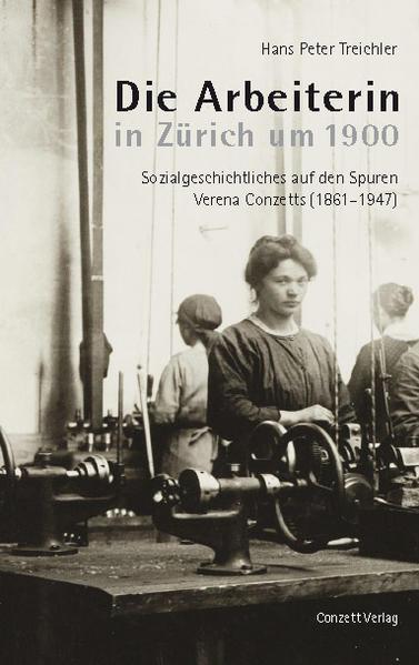 Die Arbeiterin in Zürich um 1900 - Coverbild