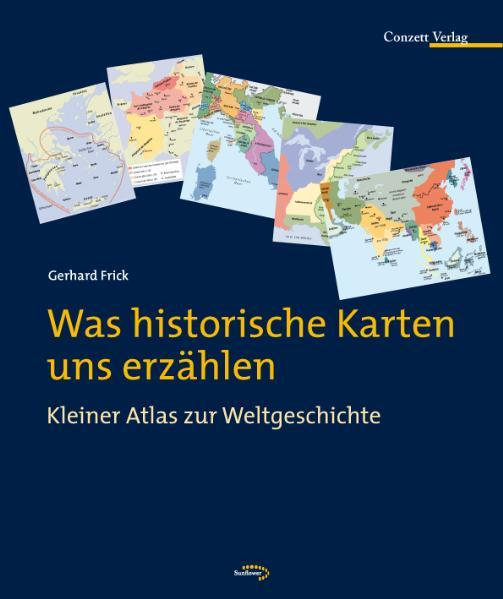 Was historische Karten uns erzählen - Coverbild