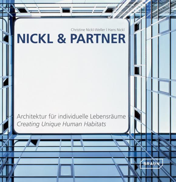 Nickl & Partner / Architektur für individuelle Lebensräume - Coverbild