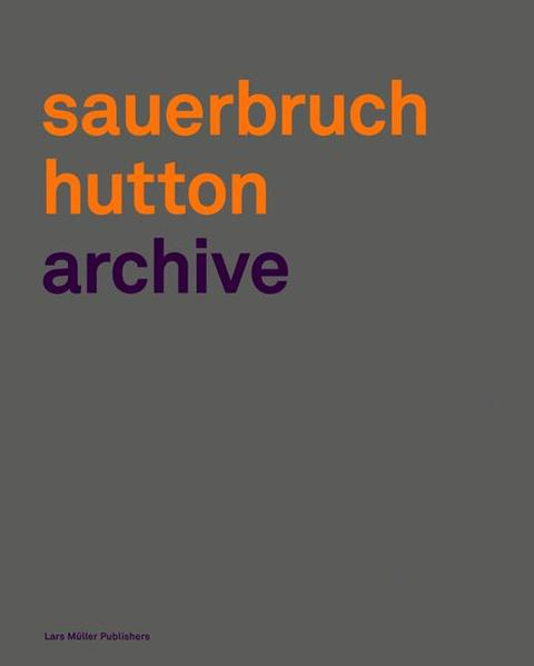 Sauerbruch Hutton Archive - Coverbild