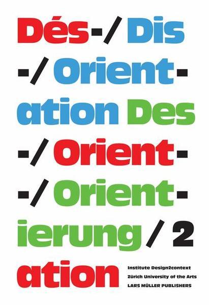 Des-/Orientierung, Dis-/Orientation, Dés-/Orientation 2 - Coverbild
