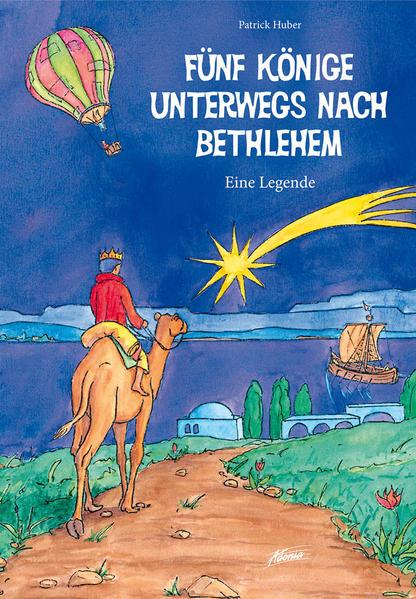Fünf Könige unterwegs nach Bethlehem - Coverbild
