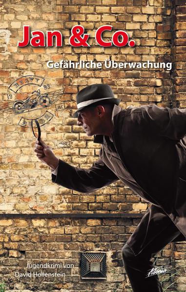 Jan & Co. – Gefährliche Überwachung - Coverbild