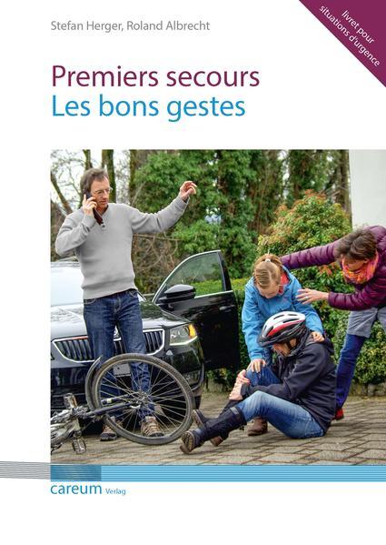 Premier secours - les bons gestes - Coverbild
