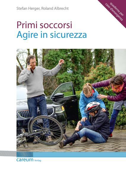 Primi soccorsi - agire in sicurezza - Coverbild
