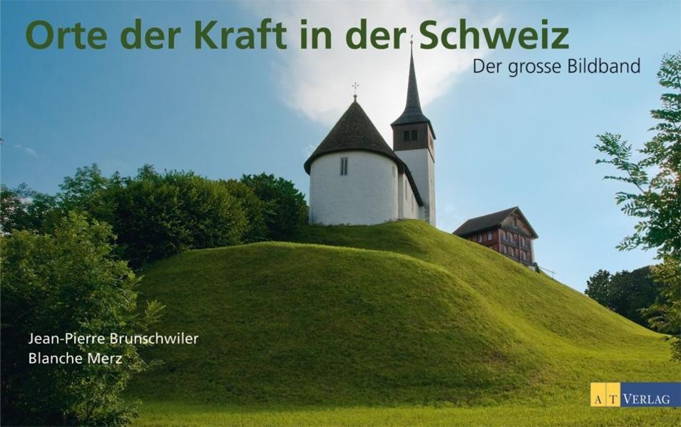 Orte der Kraft in der Schweiz - Coverbild