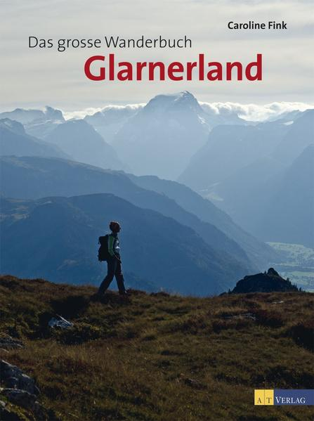 Das grosse Wanderbuch Glarnerland - Coverbild