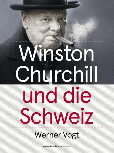 Winston Churchill und die Schweiz - Coverbild
