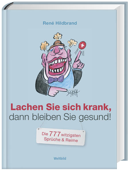 Lachen Sie sich krank, dann bleiben Sie gesund! - Coverbild