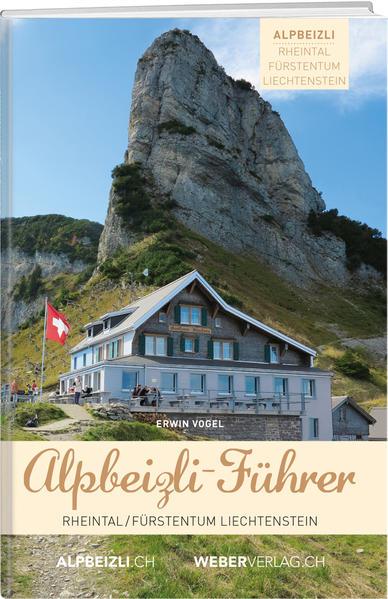 Alpbeizli-Führer Rheintal / Fürstentum Liechtenstein - Coverbild