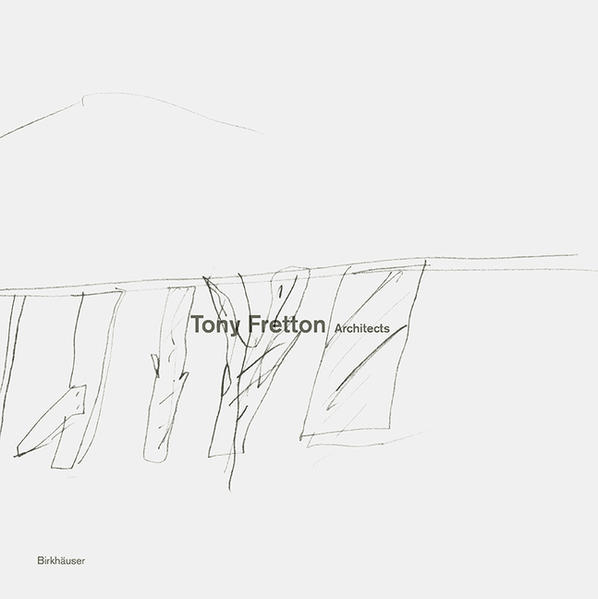 Tony Fretton Architects - Coverbild