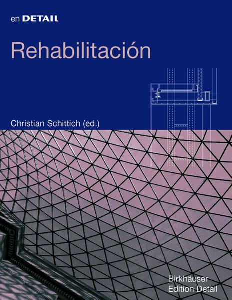 Rehabilitación / Im Detail: Bauen im Bestand - Coverbild
