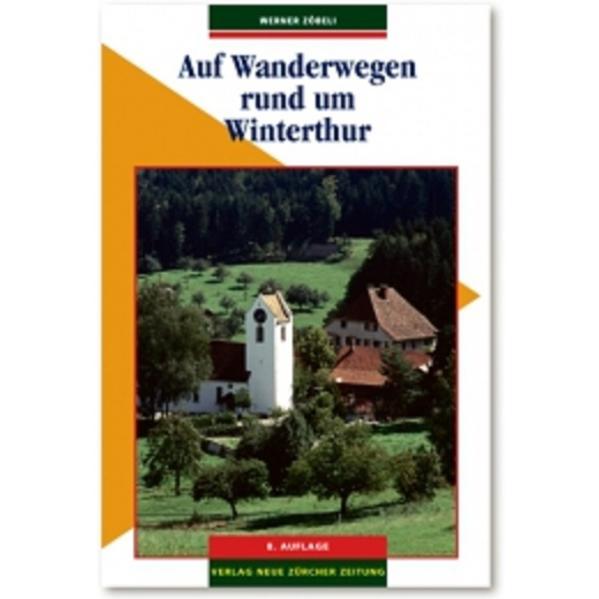 Auf Wanderwegen rund um Winterthur PDF Kostenloser Download