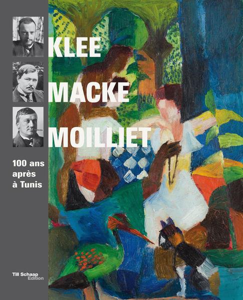 Klee, Macke, Moilliet - Coverbild