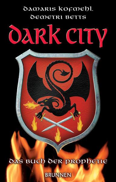 Dark City 1: Das Buch der Prophetie PDF Herunterladen