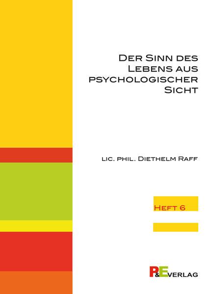 Der Sinn des Lebens aus psychologischer Sicht - Coverbild