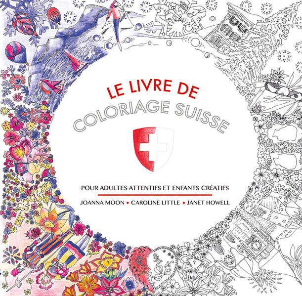 Le Livre de Coloriage Suisse - Coverbild