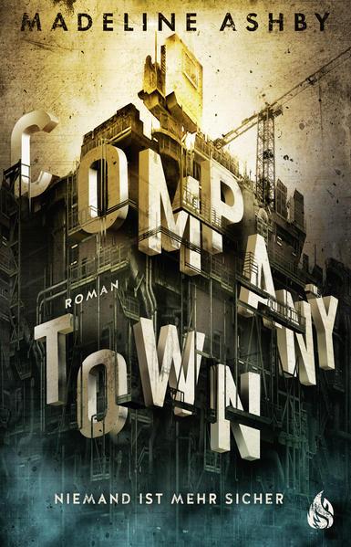 Company Town - Niemand ist mehr sicher - Coverbild