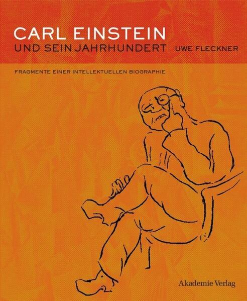 Carl Einstein und sein Jahrhundert - Coverbild