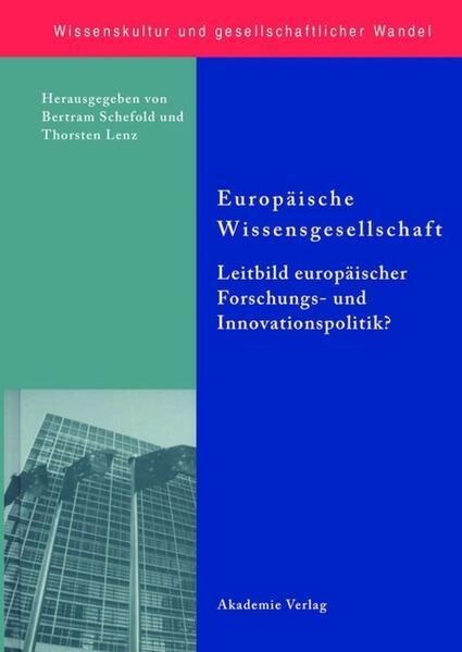 Europäische Wissensgesellschaft - Leitbild europäischer Forschungs- und Innovationspolitik? - Coverbild