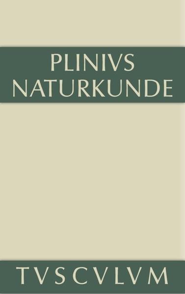 Cajus Plinius Secundus d. Ä.: Naturkunde / Naturalis historia  libri XXXVII / Geographie: Afrika und Asien - Coverbild