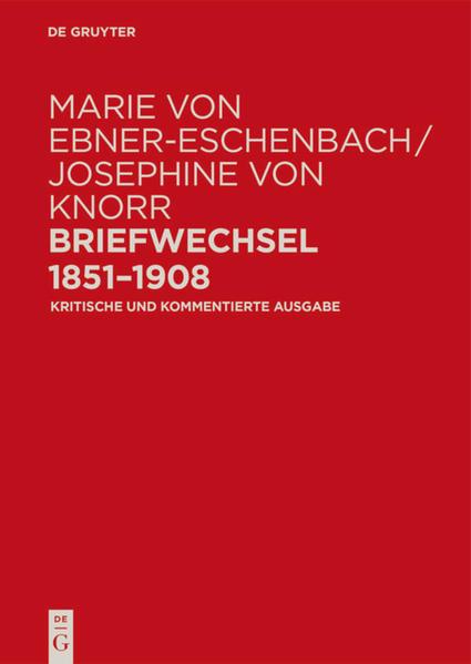 Marie von Ebner-Eschenbach / Josephine von Knorr. Briefwechsel 1851–1908 - Coverbild
