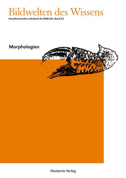 Bildwelten des Wissens / Morphologien - Coverbild