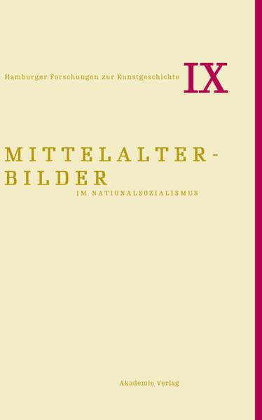Mittelalterbilder im Nationalsozialismus - Coverbild