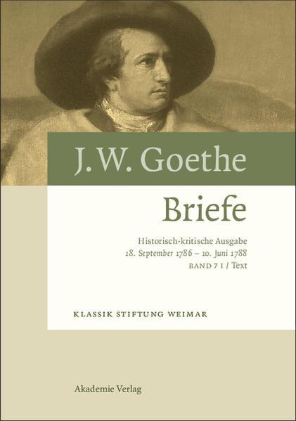 Johann Wolfgang von Goethe: Briefe / 18. September 1786 – 10. Juni 1788 - Coverbild