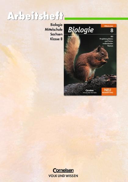 Biologie - Ausgabe Volk und Wissen - Mittelschule Sachsen / 8. Schuljahr - Arbeitsheft - Coverbild
