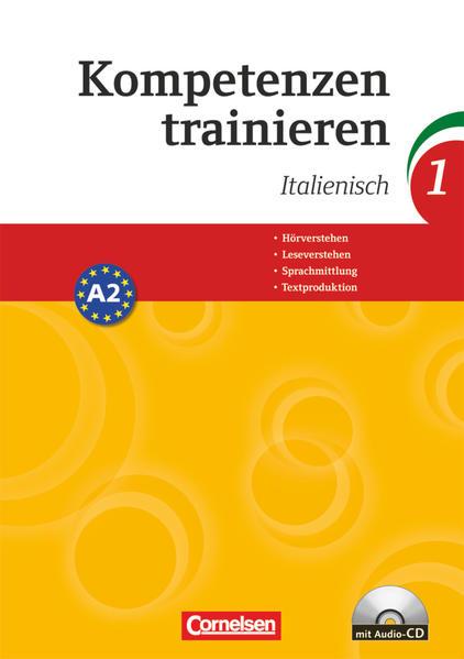 Kompetenzen trainieren / Band 1 - Italienisch - Coverbild