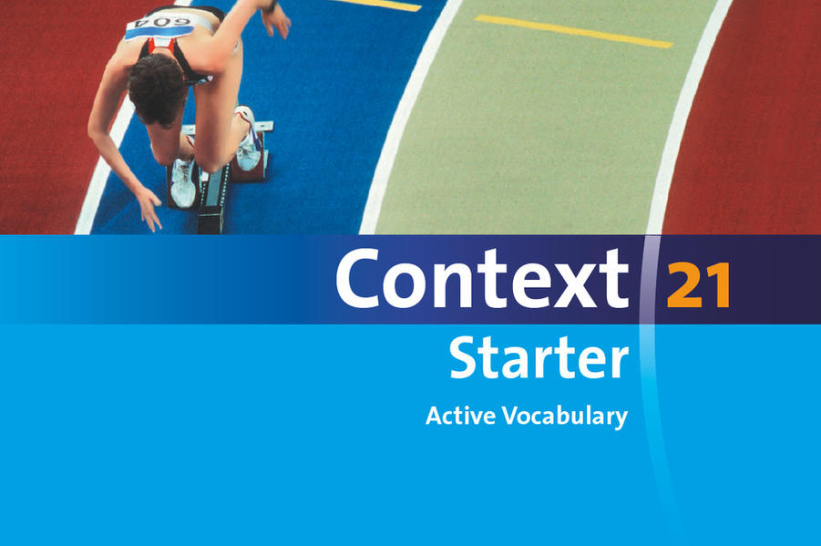 Kostenloses Epub-Buch Context 21 - Starter / Active Vocabulary