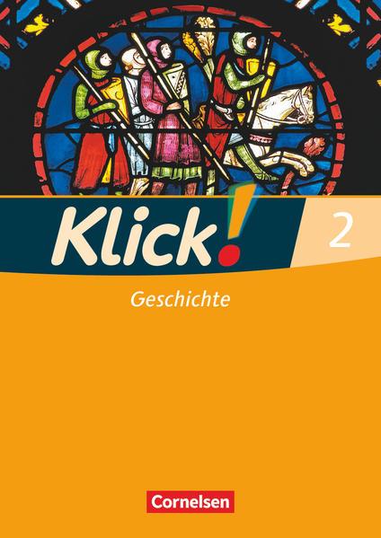 Klick! Geschichte - Fachhefte für alle Bundesländer / Band 2 - Arbeitsheft - Coverbild