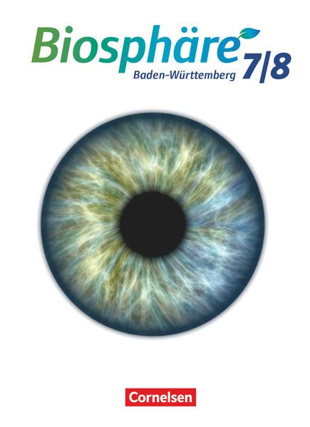 Biosphäre Sekundarstufe I - Gymnasium Baden-Württemberg - Neubearbeitung / 7./8. Schuljahr - Schülerbuch - Coverbild