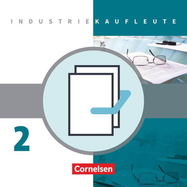 Industriekaufleute / 2. Ausbildungsjahr: Lernfelder 6-9 - Fachkunde und Arbeitsbuch  mit Lernsituationen - Coverbild
