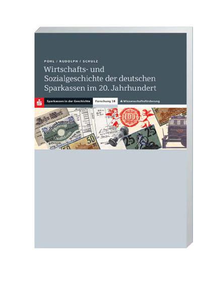 Wirtschafts- und Sozialgeschichte der deutschen Sparkassen im 20. Jahrhundert - Coverbild