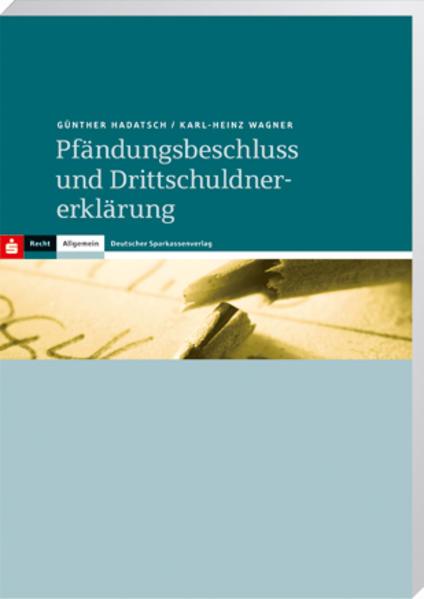 Pfändungsbeschluss und Drittschuldnererklärung - Coverbild