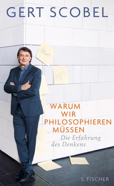 Warum wir philosophieren müssen - Coverbild