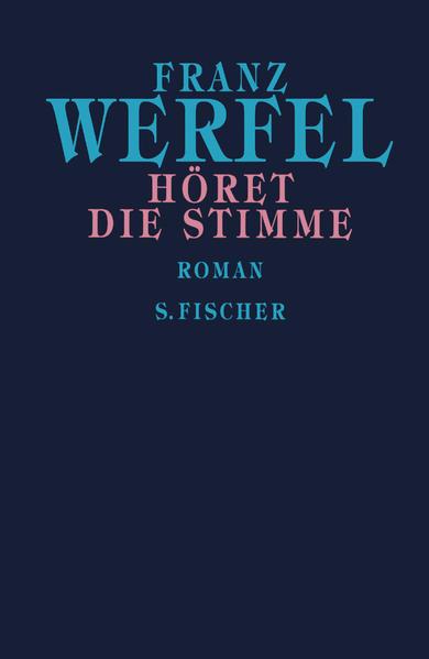 Franz Werfel. Gesammelte Werke in Einzelbänden - Gebundene Ausgabe / Höret die Stimme - Coverbild