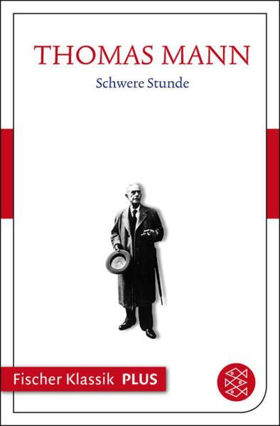 Frühe Erzählungen 1893-1912: Schwere Stunde - Coverbild