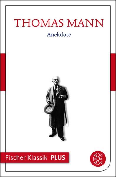 Frühe Erzählungen 1893-1912: Anekdote - Coverbild