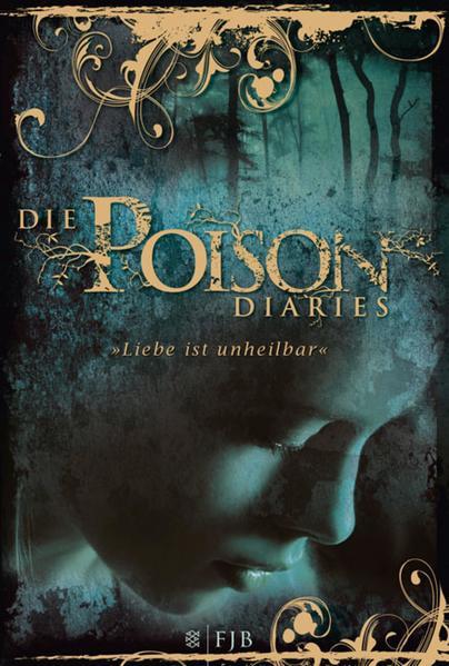 Die Poison Diaries - Coverbild