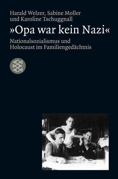 'Opa war kein Nazi' - Coverbild