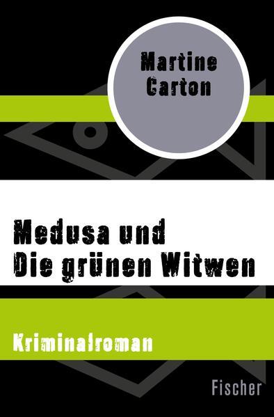 Medusa und Die grünen Witwen - Coverbild
