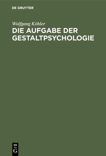 Die Aufgabe der Gestaltpsychologie - Coverbild