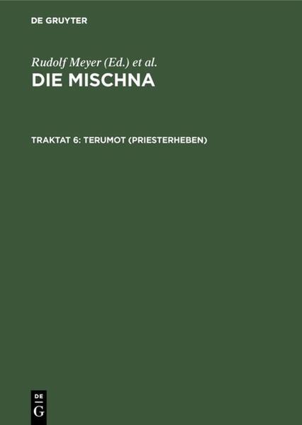 Die Mischna. Zeraim / Terumot (Priesterheben) - Coverbild