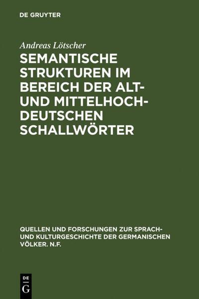 Semantische Strukturen im Bereich der alt- und mittelhochdeutschen Schallwörter - Coverbild